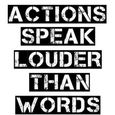 शब्दों से अधिक काम बोलते हैं